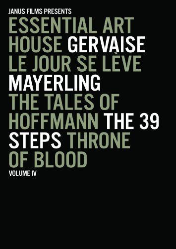 Essential Art House, Volume IV (Gervaise / Le Jour Se Leve / Mayerling / The Tales of Hoffmann / The 39 Steps / Throne of Blood) by Image Entertainment
