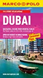 Dubai Marco Polo Travel Guide: The best guide to Dubai's attractions, shopping, restaurants, hotels and much more (Marco Polo Guides)