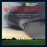 Canadian Geographic Wicked Weather Wall Calendar 2015