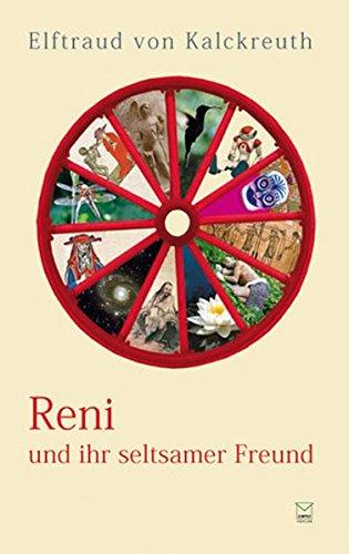 Reni und ihr seltsamer Freund mit seinen Geschichten vom Jenseits