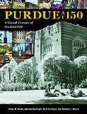 Purdue at 150: A Visual History of Student Life