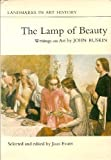 The Lamp of Beauty, John Ruskin, 0801491975