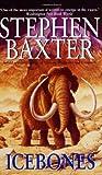 Icebones, Baxter Staff and Stephen Baxter, 0061020214