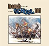 Ranch School 101, Don Gill, 1935269216