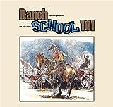 Ranch School 101, Don Gill, 1935269216