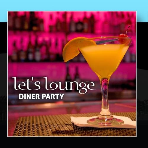 Lounge Diner Party ()