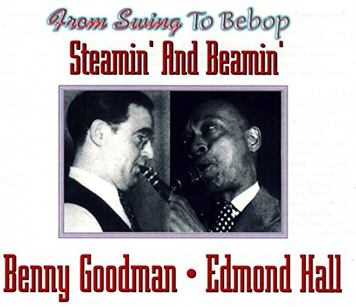(Steamin' and Beamin' - From Swing to Bebop Series (2 CD Set))