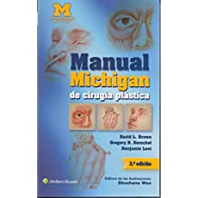 Manual Michigan de cirugia plastica