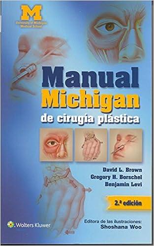 Manual Michigan De Cirugía Plástica por David L. Brown epub
