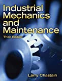 Industrial Mechanics and Maintenance (3rd Edition)