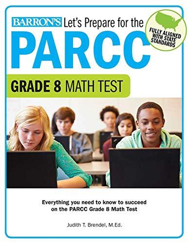 Let's Prepare for the PARCC Grade 8 Math Test (Let's Prepare for the PARCC Tests)