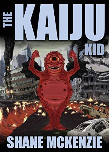 The Kaiju Kid [McKenzie, Shane] (Tapa Blanda)