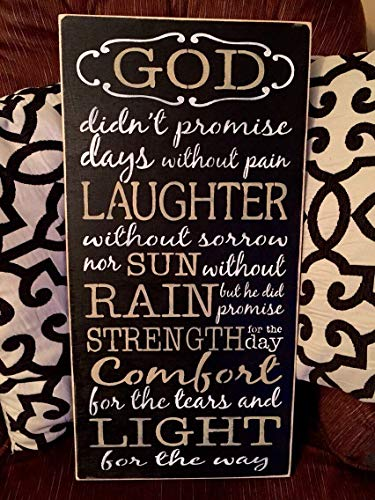 MarthaFox God Didnt Promise Days Without Pain Black Tan Wood Sign