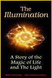 A Compelling Account of an Enlightenment Experience, Illuminating the Magic of Life and The Light.   In this richly mystical short story, while deep in the majestic wilderness of the Himalayan mountains the author encounters something very unexpec...