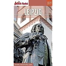 LEIPZIG 2016/2017 Petit Futé (City Guide)