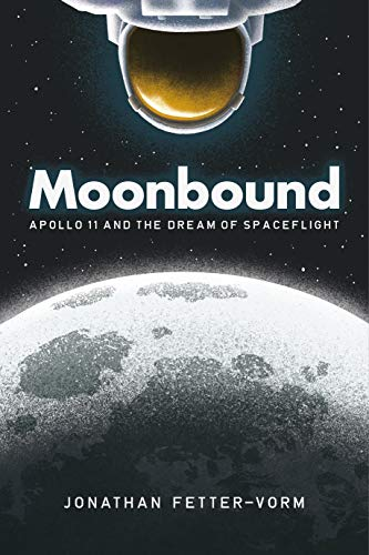 Pdf Graphic Novels Moonbound: Apollo 11 and the Dream of Spaceflight