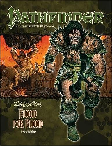 Book Pathfinder Adventure Path: Kingmaker Part 4 - Blood for Blood