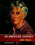 img - for An American Journey: The Art of John Sloan book / textbook / text book
