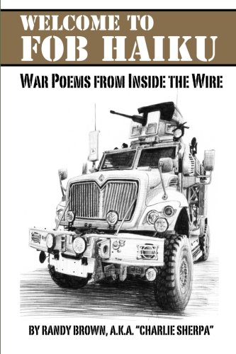 Welcome to FOB Haiku: War Poems from Inside the Wire (Speed And Strength Moment Of Truth Boots)