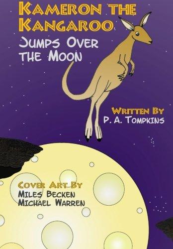 Kameron the Kangaroo Jumps Over the Moon pdf