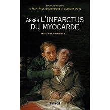 APRÈS L'INFARCTUS DU MYOCARDE TOUT RECOMMENCE