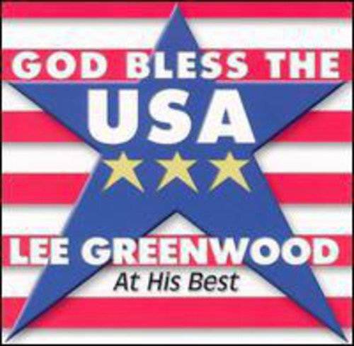 God Bless the USA: Lee Greenwood - At His - Stores Greenwoods