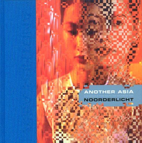 Another Asia Noorderlicht
