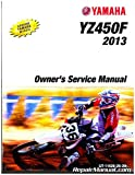 LIT-11626-26-29 2013 Yamaha YZ450F Motorcycle Owners Service Manual