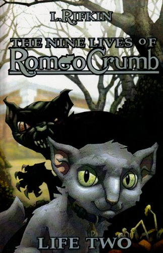 The Nine Lives of Romeo Crumb: Life Two ebook