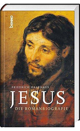 Jesus: Die Romanbiografie