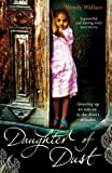 Front cover for the book Daughter of Dust: Growing up an Outcast in the Desert of Sudan by Wendy Wallace