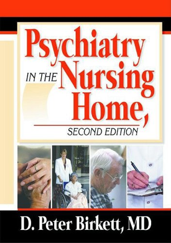 Psychiatry in the Nursing Home by Brand: Routledge