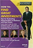 Rich Dad's - How To: Find Great Investments