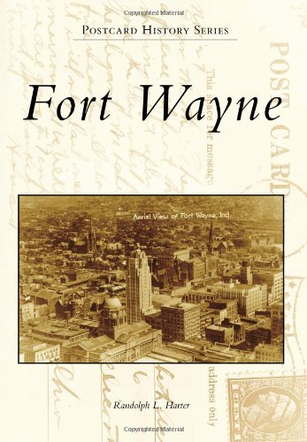 Fort Wayne (Postcard History) PDF