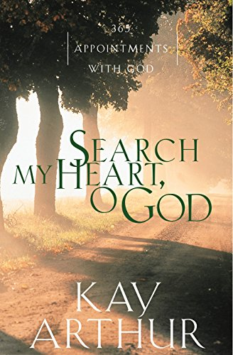 Search My Heart, O God: 365 Appointments with God (Rapid City Va)