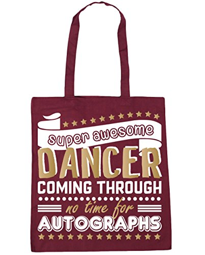 HippoWarehouse Super Awesome Dancer Coming Through No Time For Autographs Dancing Tote Shopping Gym Beach Bag 42cm x38cm, 10 litres Burgundy