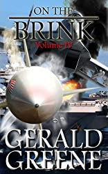On the Brink 4: TechnoThriller Military Action. Boots on the Ground. (War With Iran)