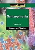 Schizophrenia, peggy j. parks, 1601521405