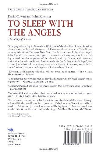 To Sleep with the Angels: The Story of a Fire: David Cowan, John Kuenster: 9781566632171: Amazon.com: Books