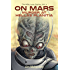 On Mars: Murder at Hellas Planitia (The Mike Lane Stories Book 2)