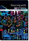 Dancing with Strangers, Clare West, 0194791971