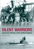 img - for Silent Warriors: Submarine Wrecks of the United Kingdom: Volume Two by Ron Young (2009-07-01) book / textbook / text book