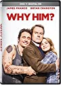 Why Him [DVD]<br>$599.00
