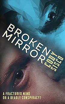 Broken Mirror: Resonant Earth Volume 1 by [Sisco, Cody]