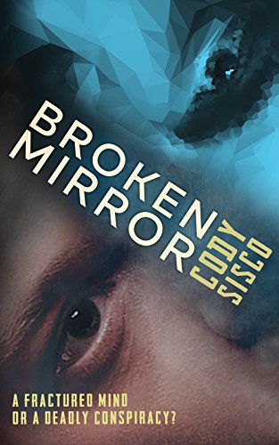 Broken Mirror by Cody Sisco ebook deal