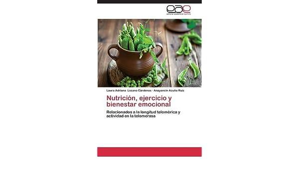 Nutrición, ejercicio y bienestar emocional (Spanish Edition ...