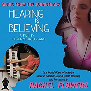 Hearing Is Believing (Music from the Soundtrack)