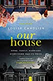 img - for Our House: one of the most talked-about thrillers of 2018, with THAT OMG ending book / textbook / text book