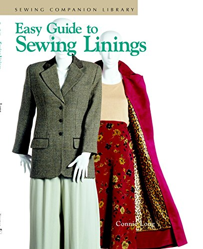 Easy Guide to Sewing Linings: Sewing Companion Library by Taunton Press