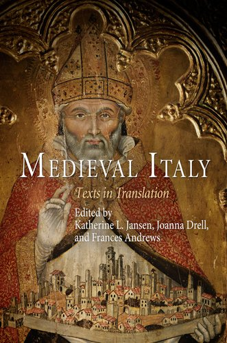 Medieval Italy: Texts in Translation (The Middle Ages...
